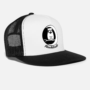 Night Owl Night owl owl owl bird night - Trucker Cap