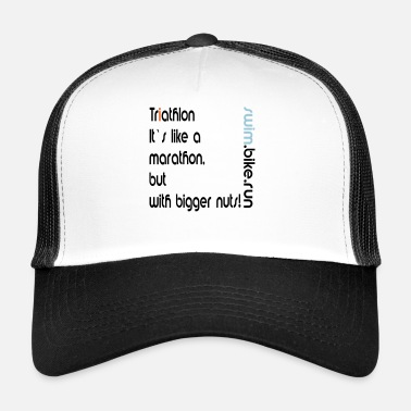 Triathlon bigger nuts shirt gift sports saying - Trucker Cap