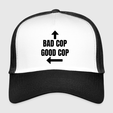 Agente Di Polizia Bad Cop Good Cop regalo Fun - Trucker Cap