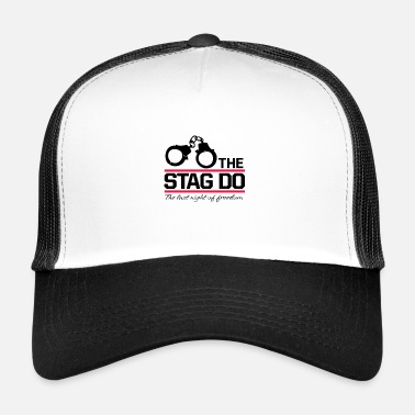 Stag Bachelor Party The Stag Do Bachelor - Trucker Cap
