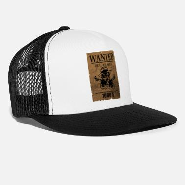 Wanted wanted - Casquette trucker