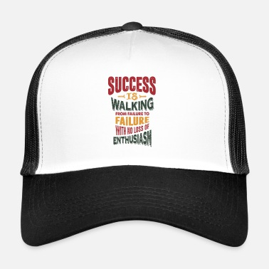 SUCCESS IS WALKING - Trucker Cap