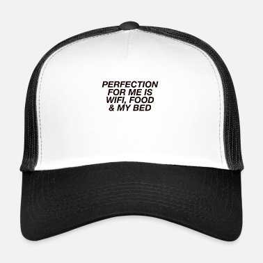 Perfection perfection - Trucker Cap