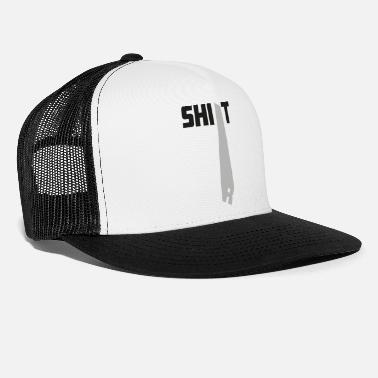 Shit shirt - Trucker cap