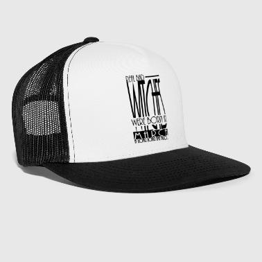 bad witches were born in March, geboren im März - Trucker Cap