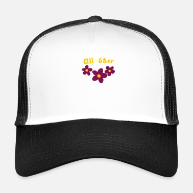 old-sixties hippie shirt gift funny flowers - Trucker Cap