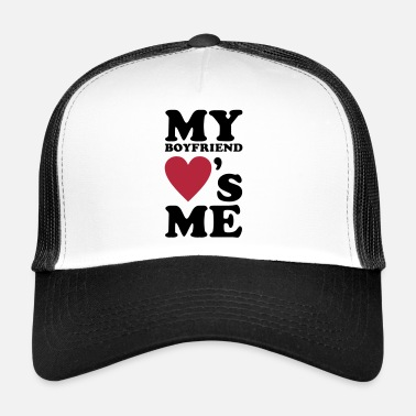 Day &amp MY BOYFRIEND LOVES ME - Trucker Cap