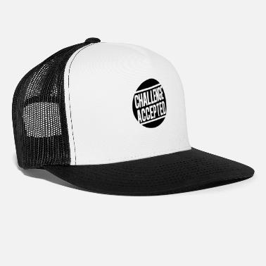Challenge Accepted Challenge Accepted - Trucker cap