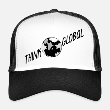 Global think global / global denken / global - Trucker Cap