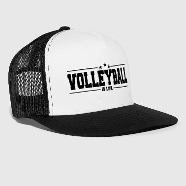 volleyball is life 1 - Trucker Cap