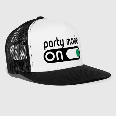 Party Mode On (Fêter / Allumer Interrupteur) - Trucker Cap