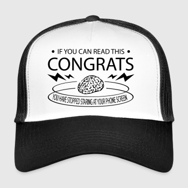 Stop staring at your phone - Trucker Cap