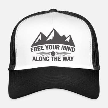 Bergwandern Wandern  Free your mind along the way - Trucker Cap
