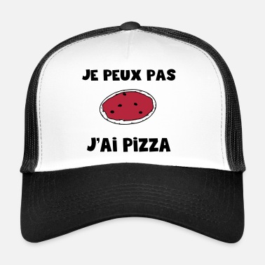 Pizza jepeuxpas j'ai pizza - Trucker Cap