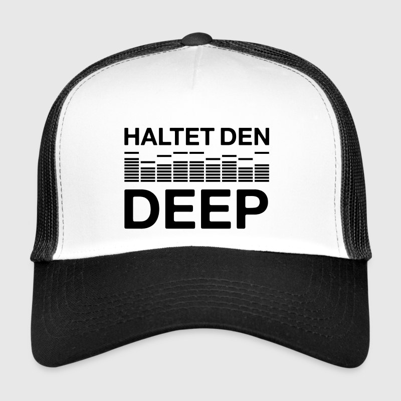 Haltet den deep techno DJ Musik Club house - Trucker Cap