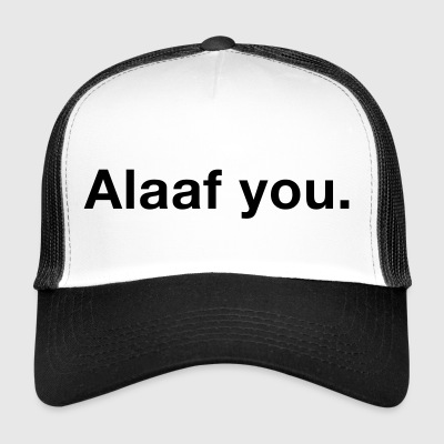 alaaf you - Trucker Cap