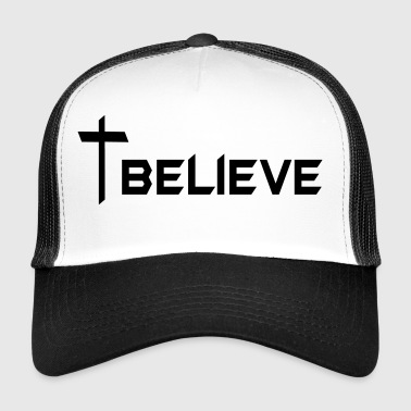 Believe - Trucker Cap