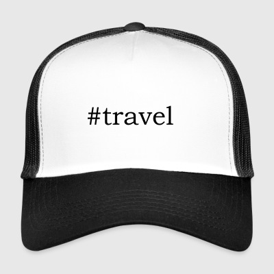 #Travel - Trucker Cap