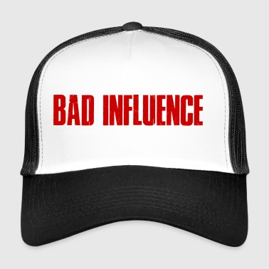 Bad Influence - Bad Influence - Trucker Cap