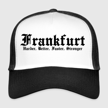 Frankfurt Harder, Better, Faster, Stronger - Gorra de camionero