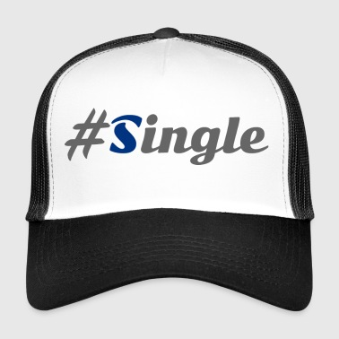 #Single - Trucker Cap