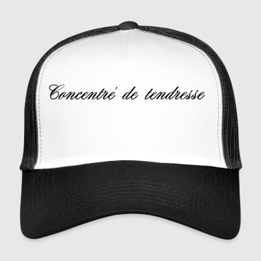 CONCENTRATE OF TENDERNESS - Trucker Cap
