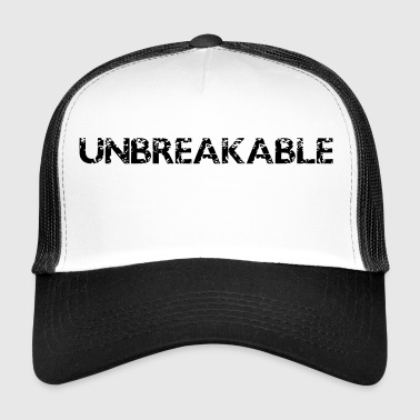 Unbreakable! Motivatie zeggen gift - Trucker Cap