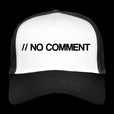 No Comment - Computer Science - Comment - Coden - Trucker Cap