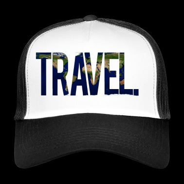 Travel. - Trucker Cap