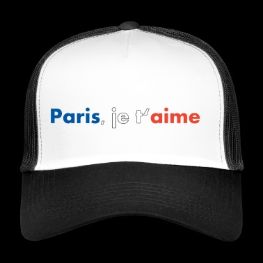 Paris, je t'aime - Trucker Cap