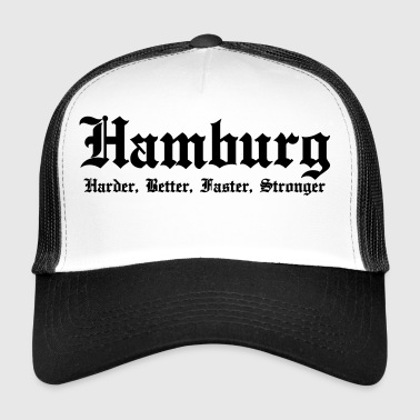 Hamburg Harder Better Faster Stronger - Trucker Cap