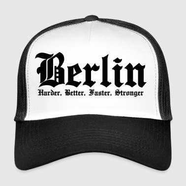 Berlín Harder, Better, Faster, Stronger - Gorra de camionero