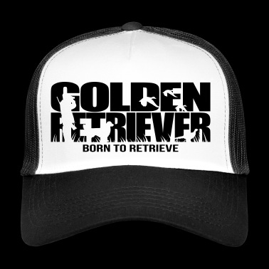 GOLDEN RETRIEVER born to retrieve - Trucker Cap