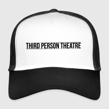 THIRD PERSON THEATRE Text Logo - Trucker Cap