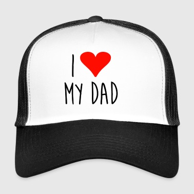 ❤ i love my dad - Trucker Cap