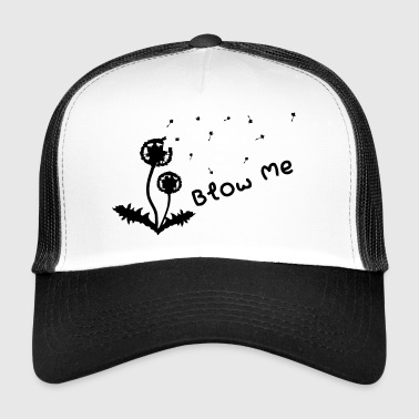 Blowjob Gift Sex Erotic forspill Pusteblume - Trucker Cap