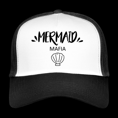 Mermaid mafia - Trucker Cap