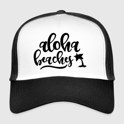ALOHA BEACHES - Trucker Cap