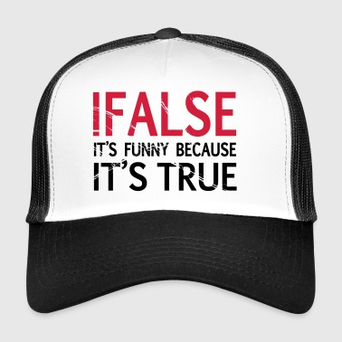 ! FALSE - Trucker Cap