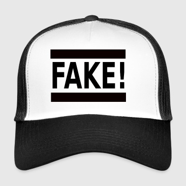 FAKE! - Trucker Cap