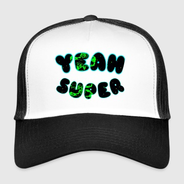 ja Super - Trucker Cap