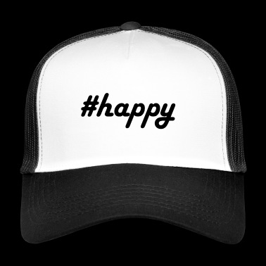 #happy - Trucker Cap