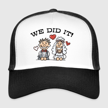 Just Married We Did It - Trucker Cap