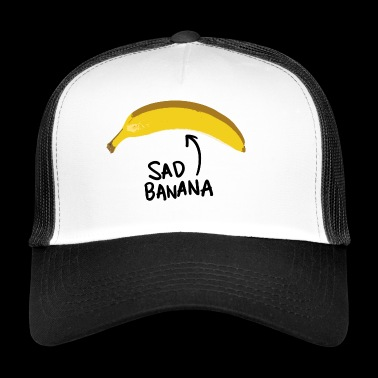 Sad Banana - Trucker Cap
