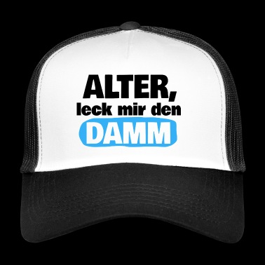 Dude, leak the dam! - Trucker Cap