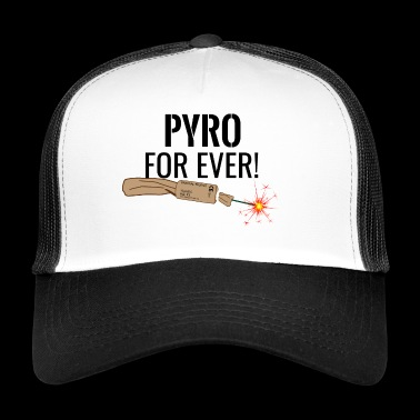 Pyro For Ever Black - Trucker Cap