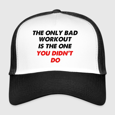 the one you didnt do2 - Trucker Cap
