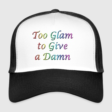Too Glam to Give a Damn Rainbow - Trucker Cap