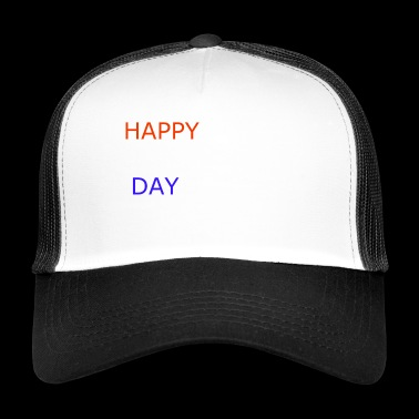 Happy Day - Trucker Cap