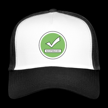 No smoking as a non-smoking plaque - Trucker Cap